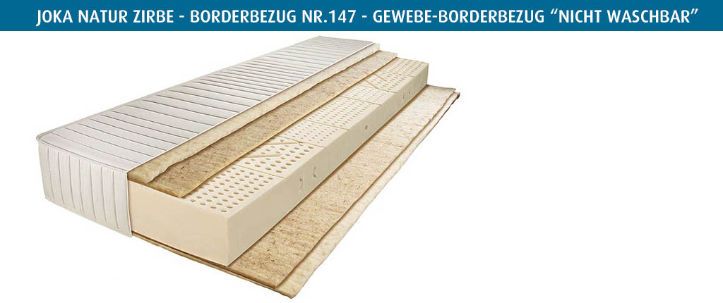 Joka-Natur-Matratze-Zirbe-Borderbezug-Nr-147-vierseitiger-Reissverschluss-nicht-waschbar